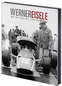 Werner Eisele, Motor Racing Photography - 2015 / Jacky Ickx (Vorwort)